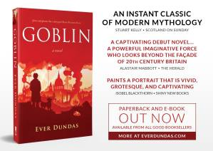 Goblin by Ever Dundas. Read my review on Shiny New Books http://shinynewbooks.co.uk/goblin-by-ever-dundas/